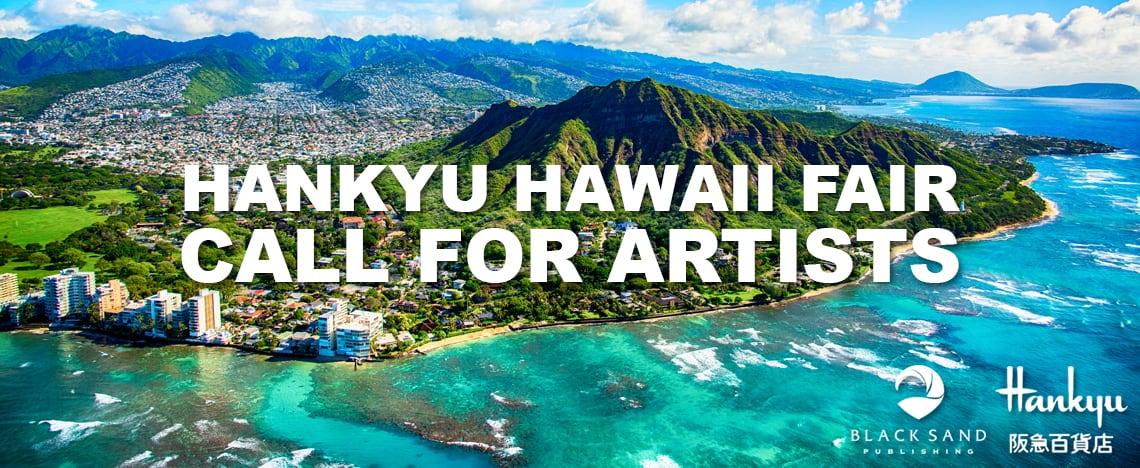 Hankyu Hawaii Fair - Call for Artists